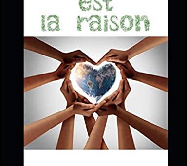 Le coeur est la raison de Lionel Touzellier