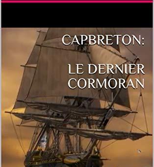 CAPBRETON: LE DERNIER CORMORAN  de Philippe Blanchet
