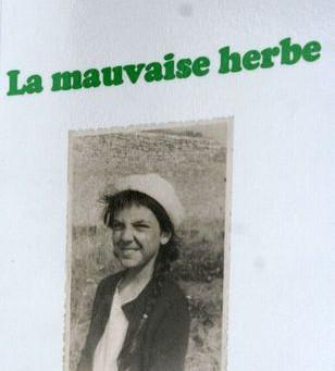 La mauvaise herbe de Yves Montmartin