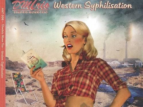 DM-Trio Western Syphilisation