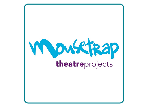 Donate to Mousetrap Theatre Projects