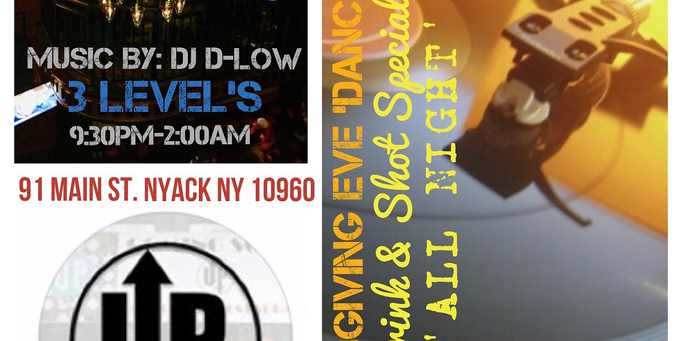 Thanksgiving Eve with DJ D Low