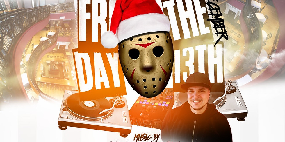 DJ Serious NOT SO SCARY Friday the 13th