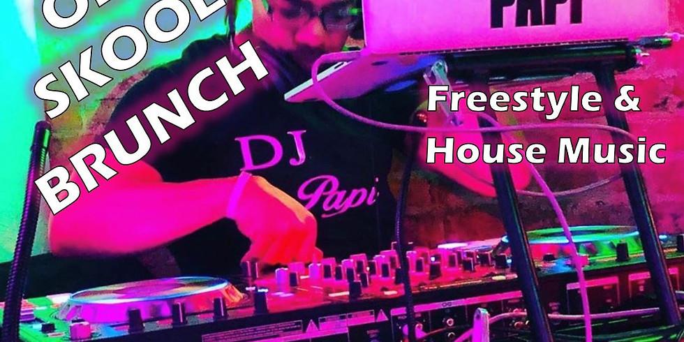 Old Skool Brunch with DJ Papi
