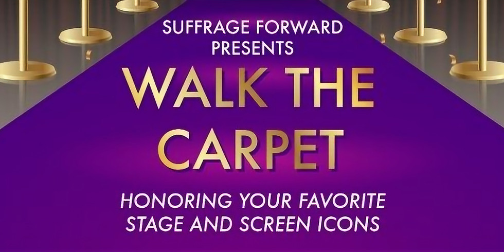 Walk the Carpet- Honoring Your Favorite Stage and Screen Icons