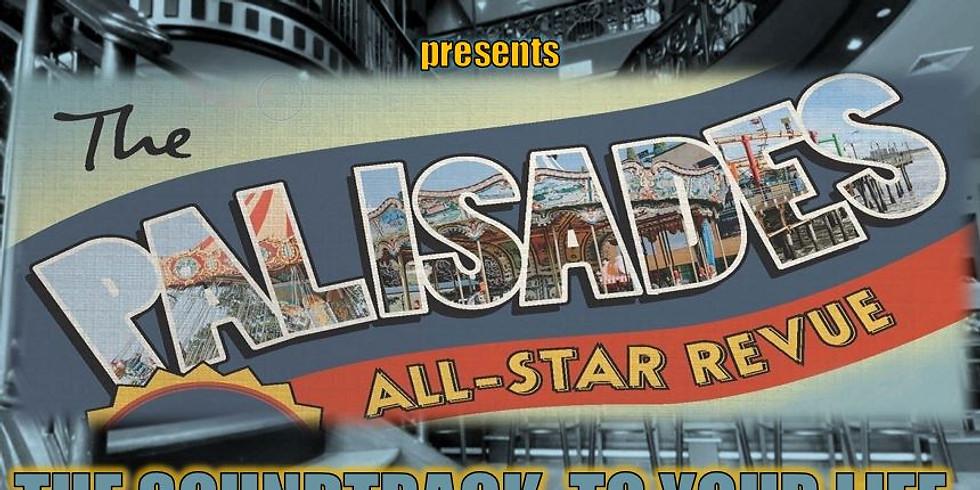 Palisades All Star Revue DEBUT