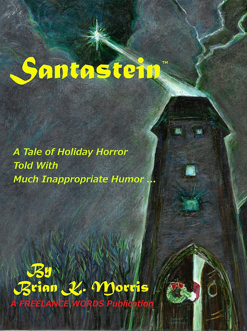 SANTASTEIN - The Post-Holiday Prometheus - Paperback Edition
