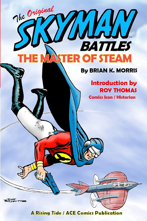 The Original Skyman Battles the Master of Steam