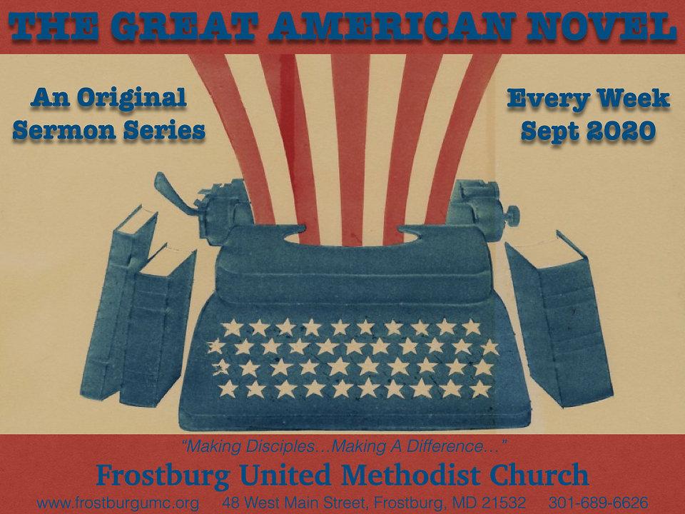 TheGreatAmericanNovel.FUMC.SermonSeries.