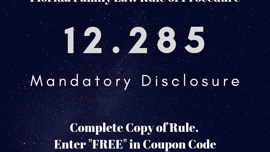 12.285 - Mandatory Disclosure