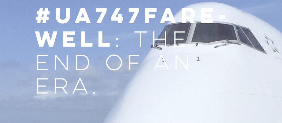 #UA747Farewell: The End of an Era for United's Queen of the Skies