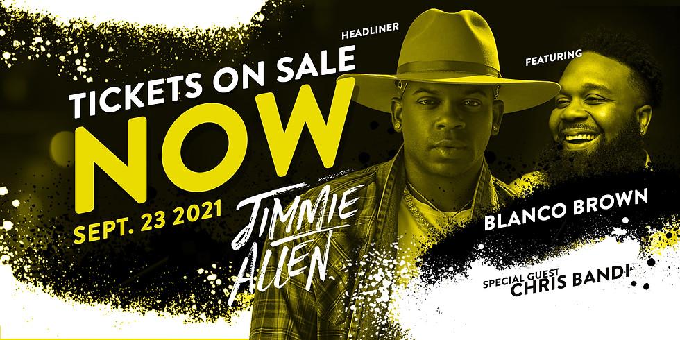 Headliner: Jimmie Allen Featuring: Blanco Brown Special Guest: Chris Bandi