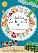 LE BAL DES ANIMAUX AFFICHE CIE DANS LES