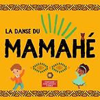La danse du Mamahé affiche.png