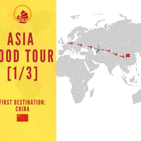 ASIA FOOD TOUR [1/3]: CHINA