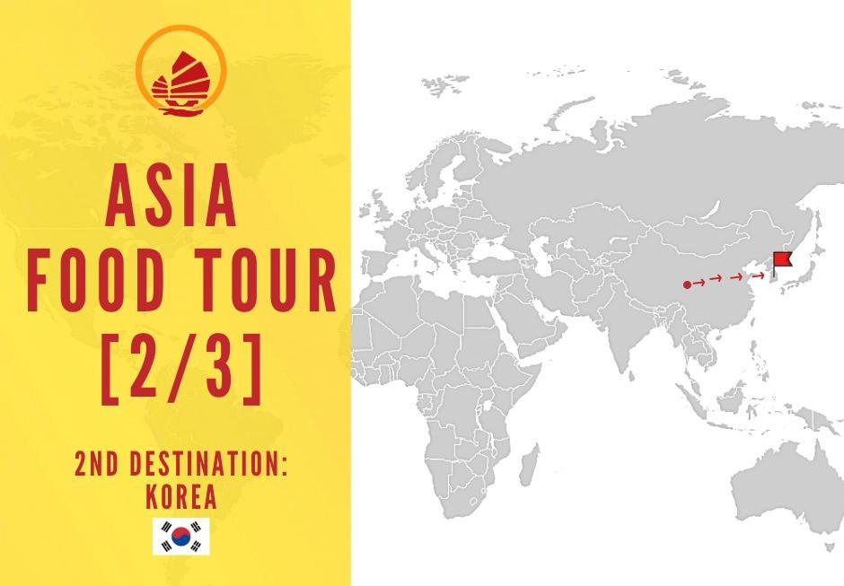 Asia Food Tour Korea