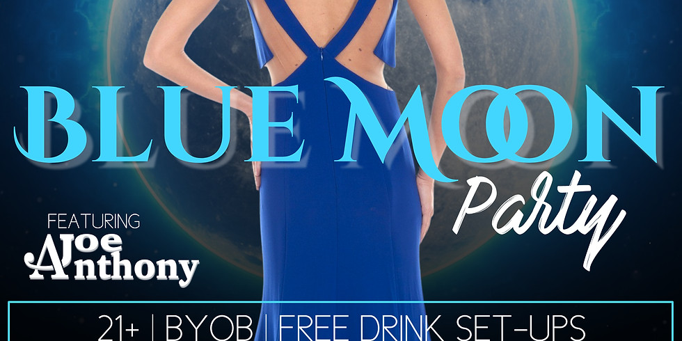 Blue Moon Party!