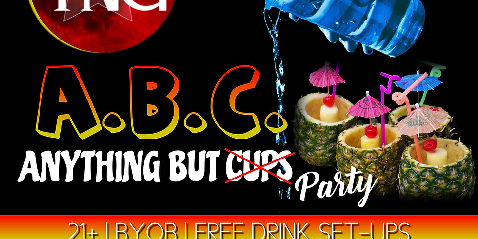 ABC: Anything But Cups Party!