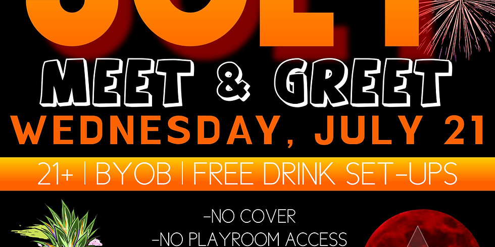 July Meet & Greet!