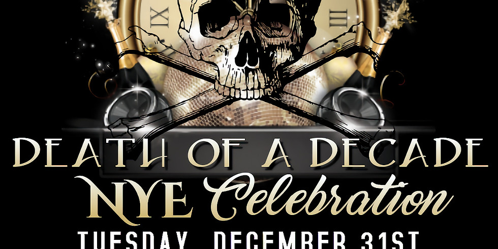 Death of a Decade NYE Event