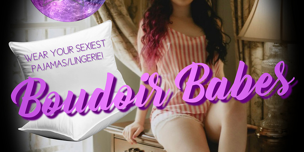 Boudoir Babes Party!