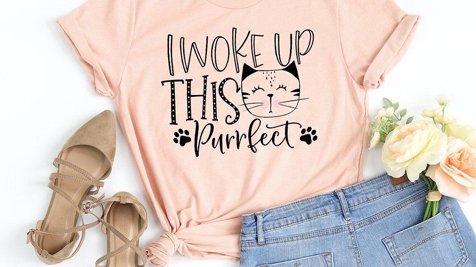 I Woke Up This Purrfect T-shirt