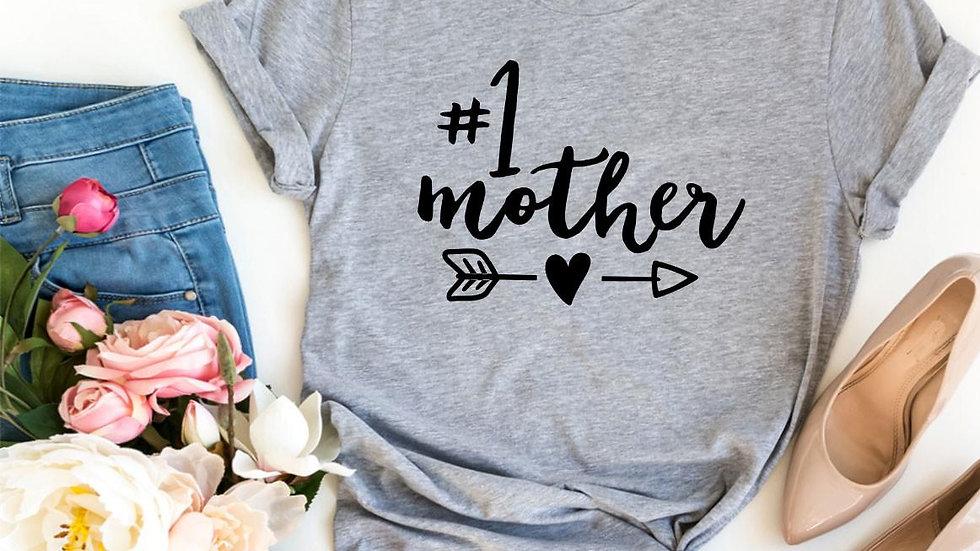 #1 Mother T-shirt