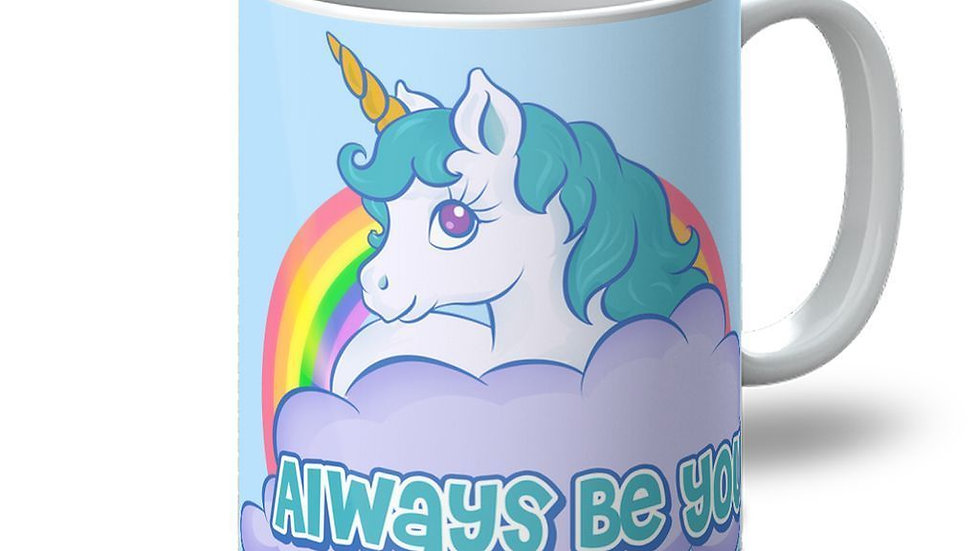Always Be You Mug