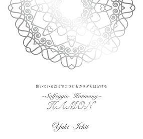 ☆HAMON~Solfeggio Harmony~  Yuki Ichii
