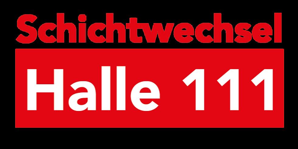 Schichtwechsel Halle 111