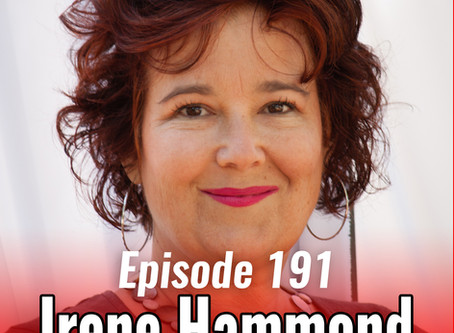 191: Manifesting Miracles & Conscious Creation with Irene Hammond