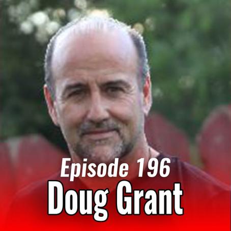 196: Journey to Optimal Health with Doug Grant