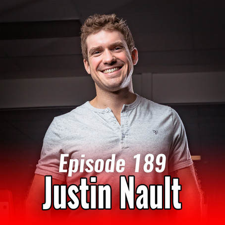 189: Building a Healthy Life with Justin Nault