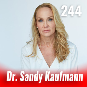 244: Aging & How to Stop It with Dr. Sandra Kauffman