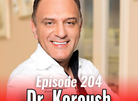 204: The Art of Anti-Aging Dentistry with Dr. Koroush Maddahi