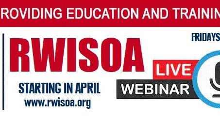 RWISOA Weekly Live Webinar Series!