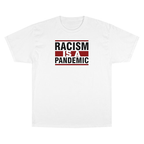 It's A Pandemic Champion T-Shirt