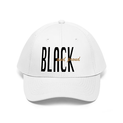 Black and Proud Unisex Twill Hat