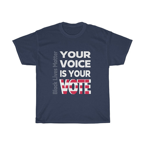Your Voice Is Your Vote Unisex Heavy Cotton Tee
