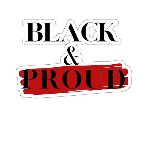 Black and Proud Kiss-Cut Sticker