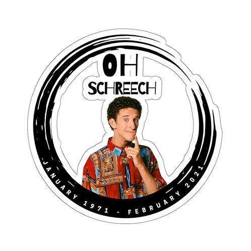 Oh Screech Kiss-Cut Sticker
