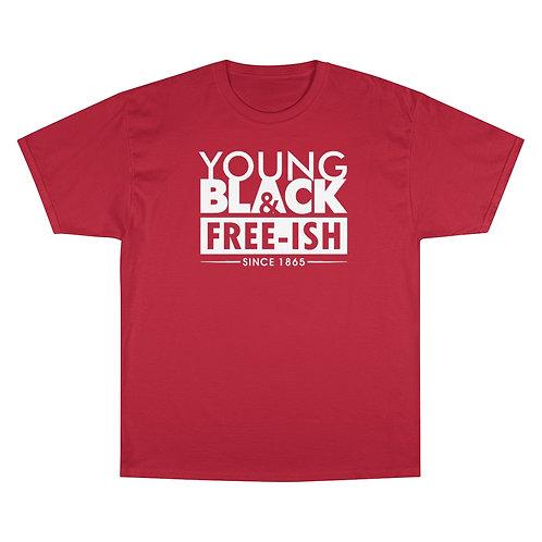 YB Free-ish Champion T-Shirt