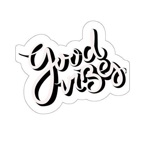 Good Vibes Kiss-Cut Sticker
