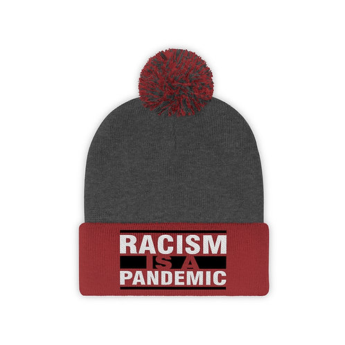 Racism Pandemic Pom Pom Beanie