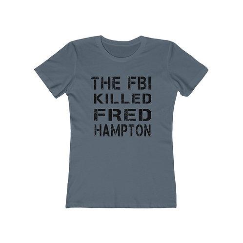 Fred Hampton Boyfriend Tee