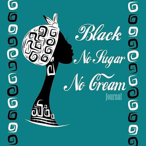 iNspire: Black No Sugar No Cream: Journal