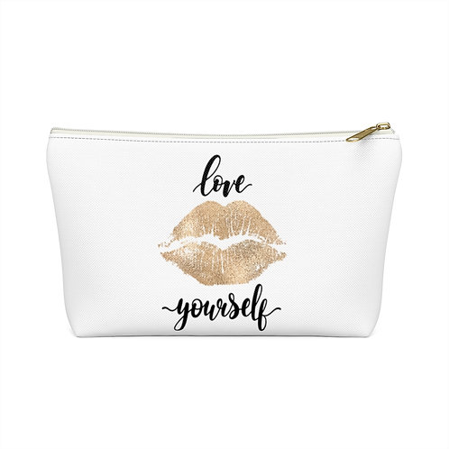 Love Yourself Accessory Pouch w T-bottom