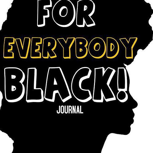 iNspire: For Everbody Black: Journal