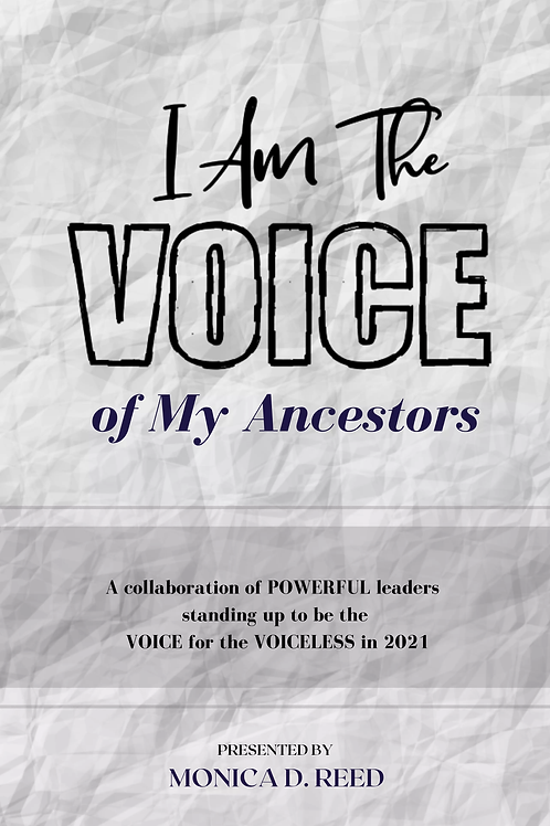 I am the VOICE of my Ancestors