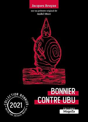 Bonnier contre Ubu (ISBN : 978-2-38019-071-7)